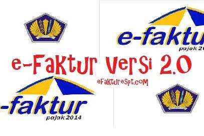 Release e-Faktur Terbaru, Download Aplikasi e-Faktur Versi 2.0