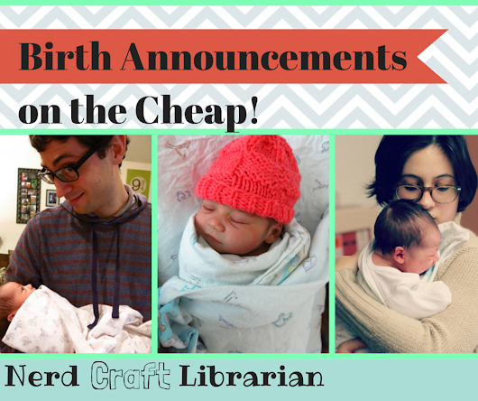Birth Announcements on the Cheap