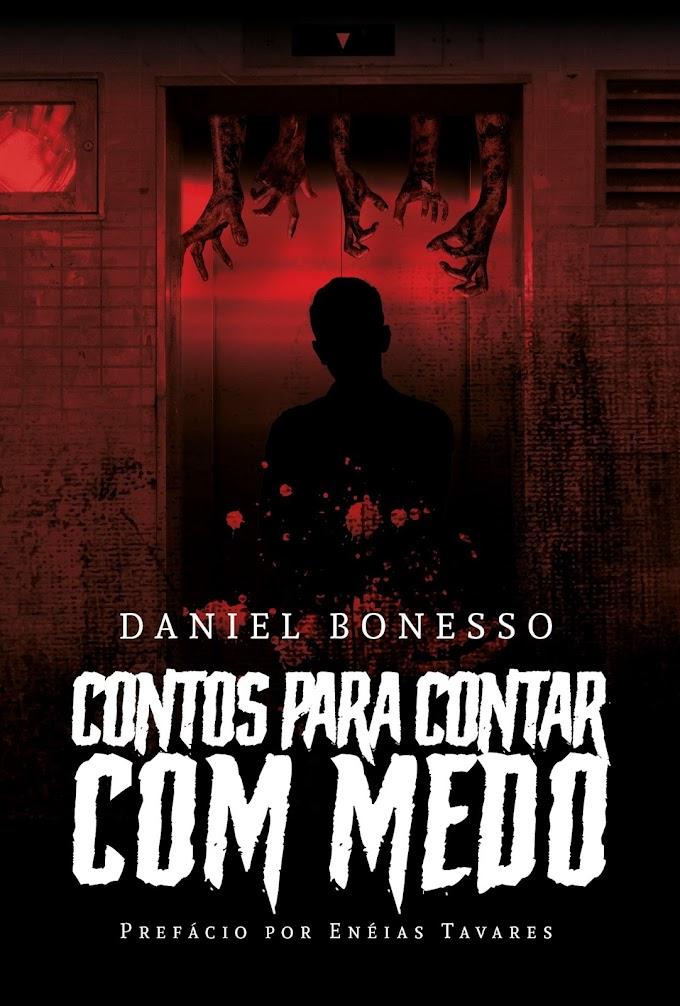 """Resenha & Indicação │""""Contos para contar com medo"""", de Daniel Bonesso"""