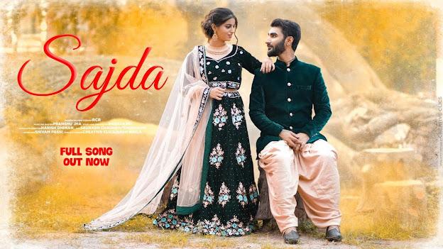 SAJDA Song Lyrics   RCR   Saniya khera  Raghav.Mr   Pranshu Jha ( Latest Hit Song 2020 ) Lyrics Planet