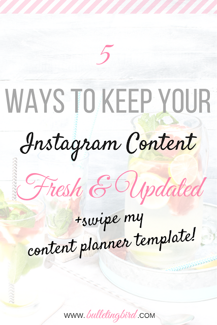 5 Tips To Keeping Your Instagram Content FRESH and UPDATED + Swipe My Content Planner!