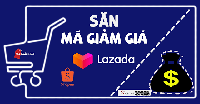 Cách săn voucher kiếm tiền trên App Lazada, Shopee