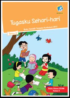 download gratis buku tematik kelas 2 tema 3