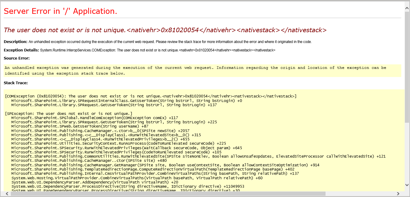 Error - The user does not exist or is not unique SharePoint 2010