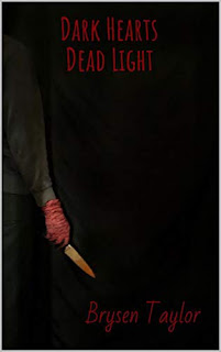 Dark Hearts 1: Dead Light - a slasher by Brysen Taylor - book promotion sites