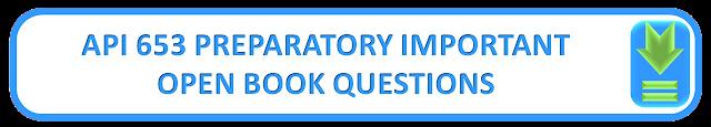 API 653 PREPARATORY IMPORTANT OPEN BOOK QUESTIONS