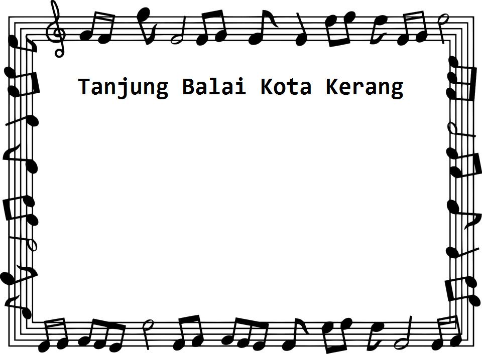 Lirik Lagu Dendang Melayu Asahan Kota Kerang Tanjung Balai Calonpintar Com