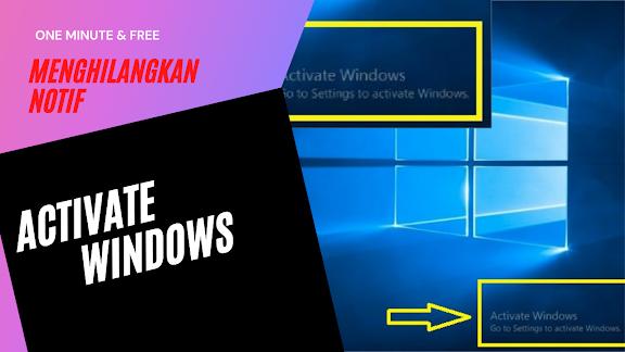 Cara Aktivasi Windows Bajakan, Menghilangkan Activate Windows
