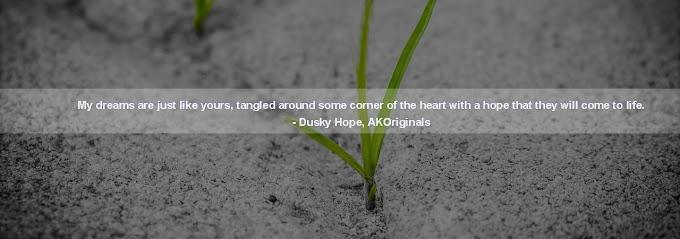 Dusky Hope