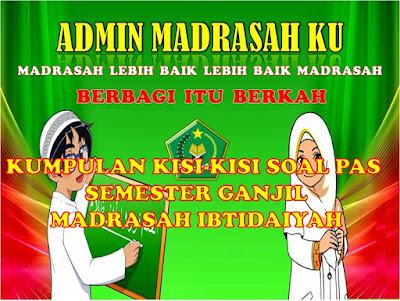 KUMPULAN KISI-KISI SOAL PAS SEMESTER I MADRASAH IBTIDAIYAH ...