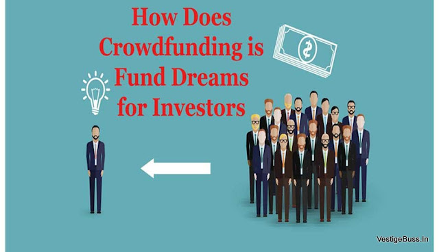 How Does Crowdfunding is Fund Dreams for Investors