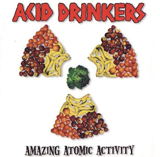 "Acid Drinkers - ""Amazing Atomic Activity"""