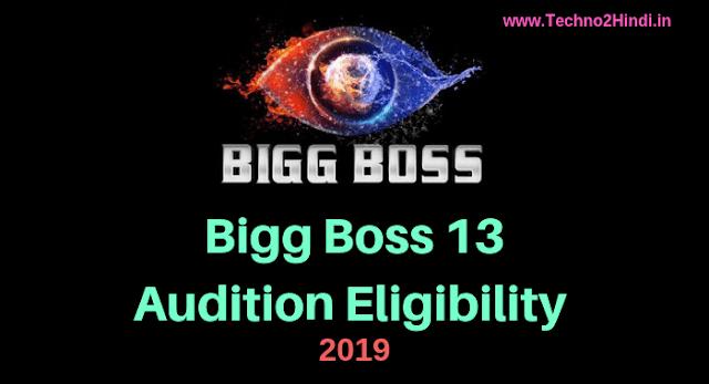 Bigg Boss Season 13 Audition Eligibility 2019
