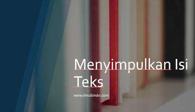 Contoh Soal Menyimpulkan Isi Teks - UNBK Bahasa Indonesia 2019