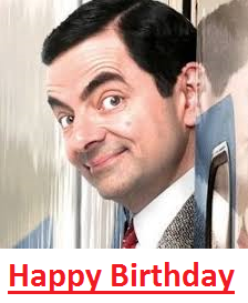 """Happy Birthday Mr. Bean"""