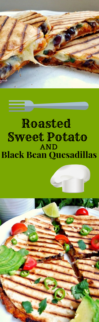 Roasted Sweet Potato and Black Bean Quesadillas #healthyfood #vegetarianfood