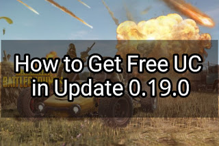 How to Get Free UC in Update 0.19.0