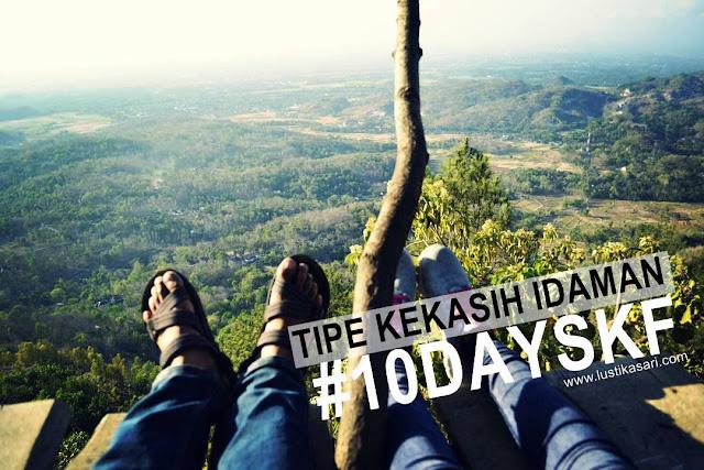 TANTANGAN 10 DAYS KF TIPE KEKASIH IDAMAN