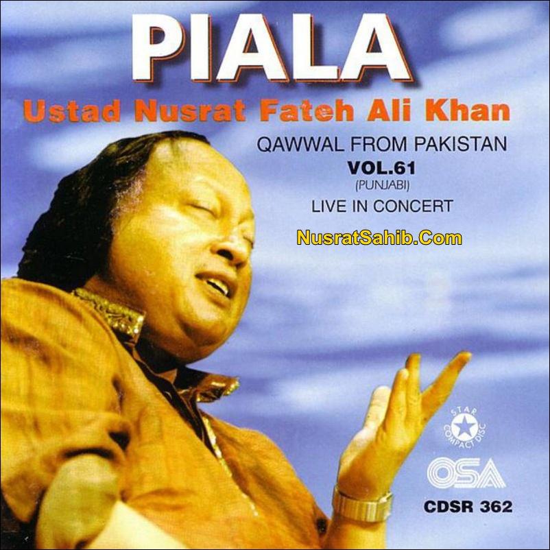 Hun Piala Rakh Dey Ik Paase Lyrics Nusrat Fateh Ali Khan [NusratSahib.Com]