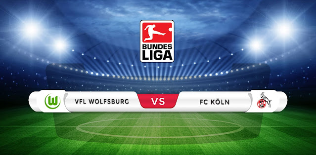 Wolfsburg vs Koln Prediction & Match Preview