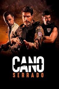 Cano Serrado (2018) Nacional 720p
