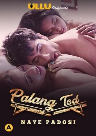Palang Tod: Naye Padosi 2021 HDRip 720p Hindi Episode