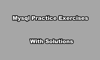 Mysql Practice Exercises with Solutions
