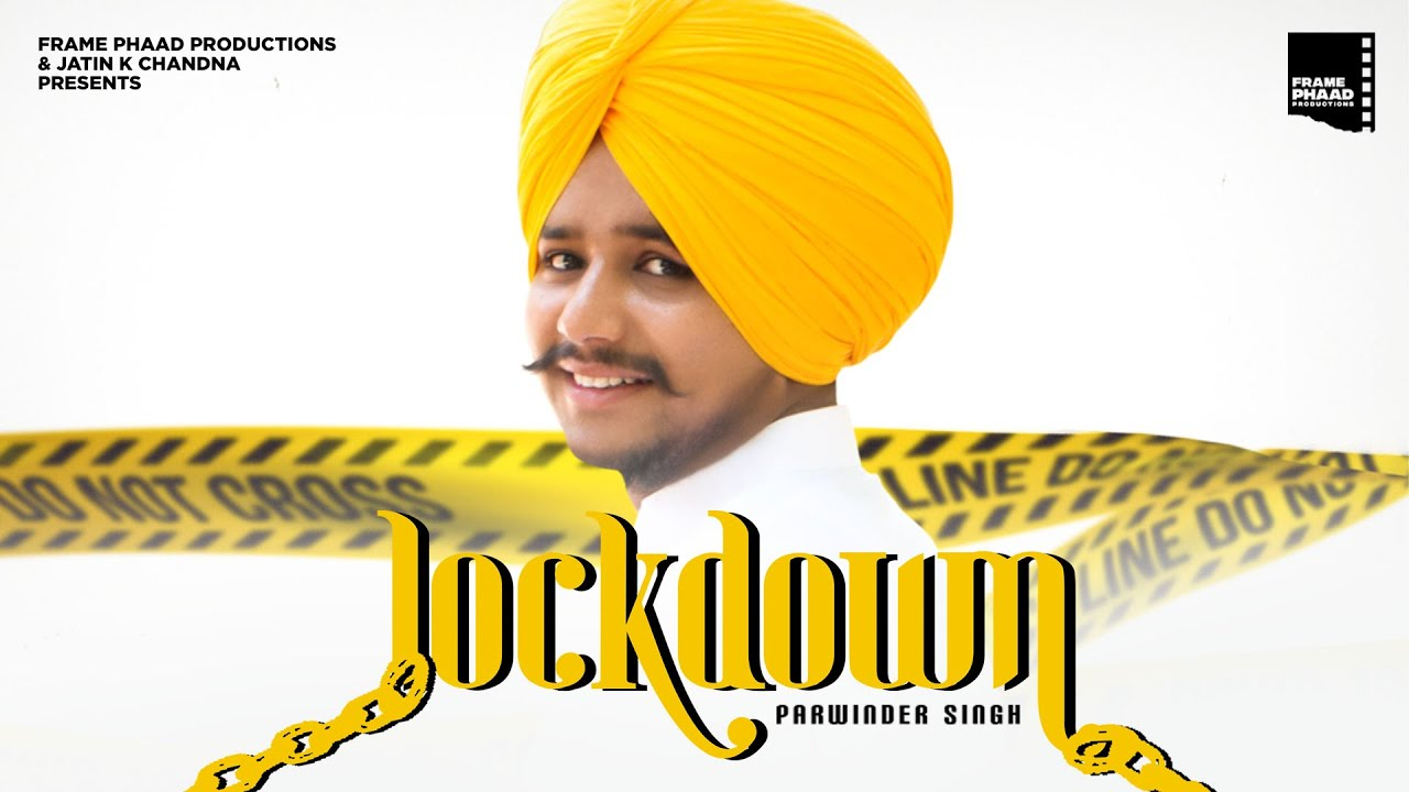 LOCKDOWN LYRICS » PARWINDER » LyricsOverA2z