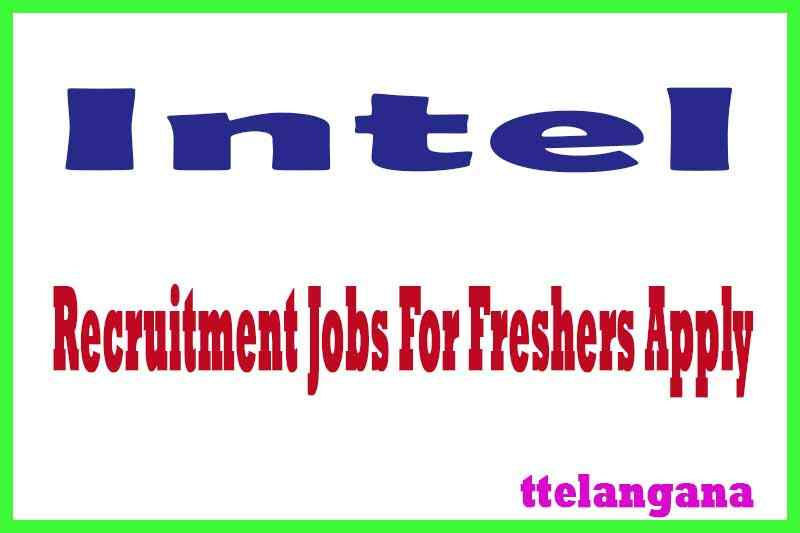 Intel Recruitment Jobs For Freshers Apply