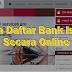 Cara Daftar Bank Islam Secara Online | Sii Nurul