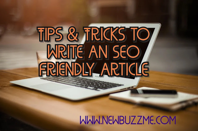 tips and tricks to write an seo friendly article