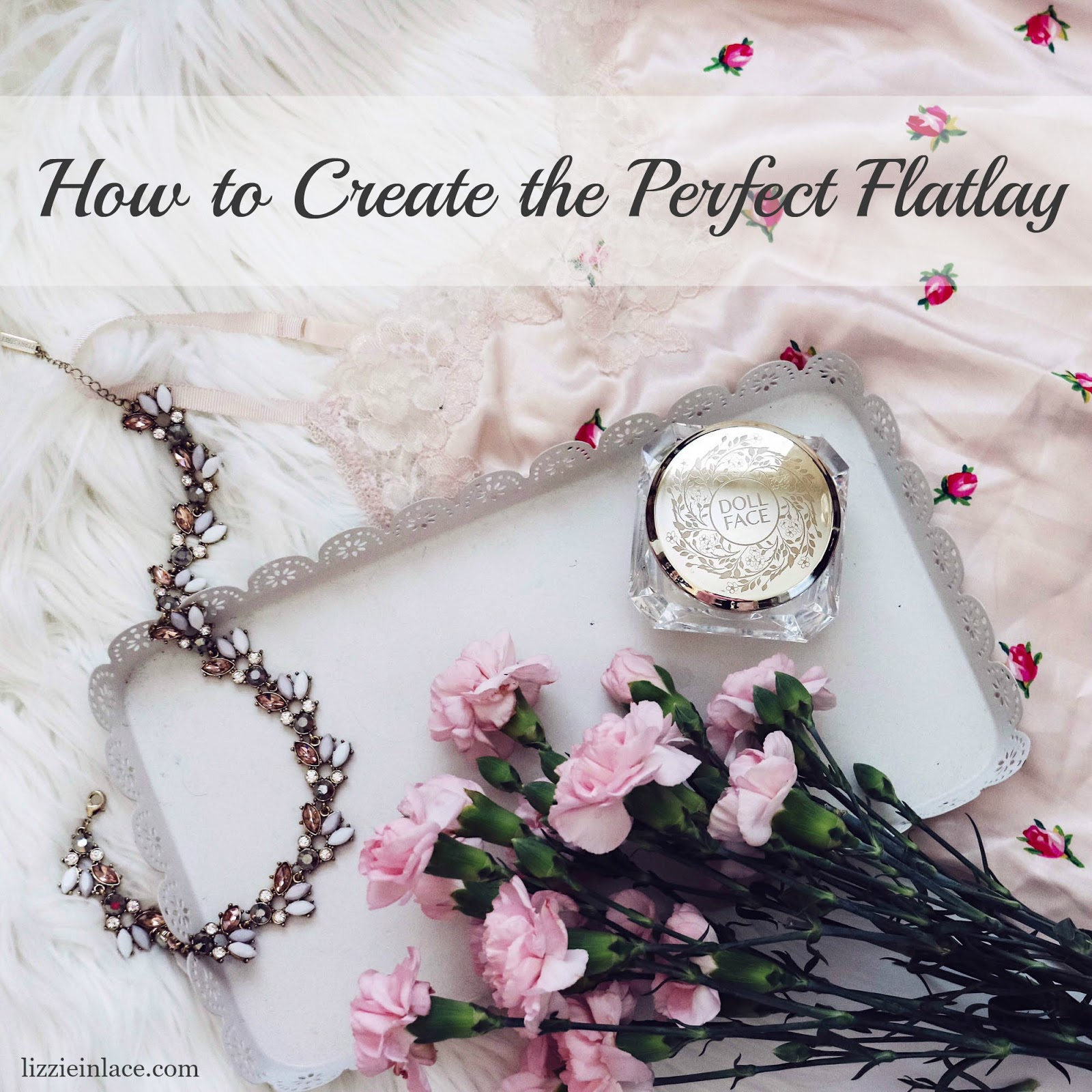 How to Create the Perfect Flatlay – Part One
