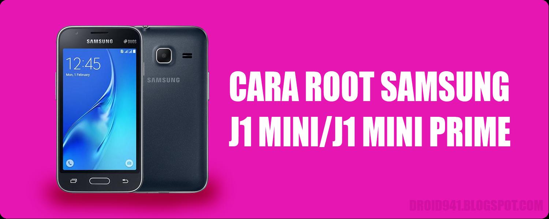 Cara Root Samsung J1 Mini/J1 Mini Prime Tanpa PC - DroidNet