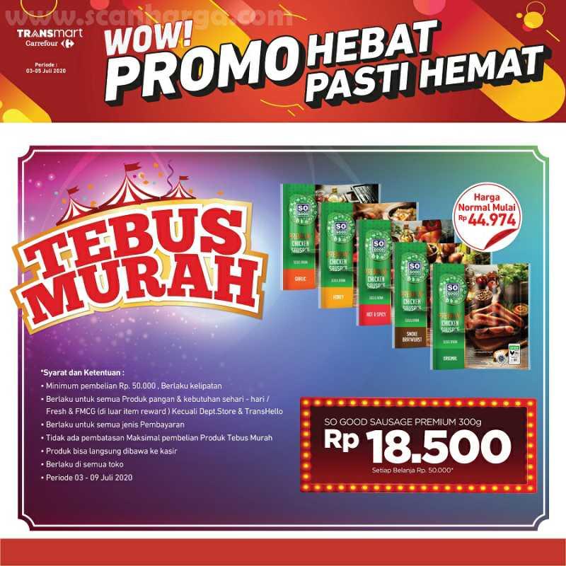Carrefour Transmart Promo Tebus Murah Periode 3 - 9 Juli 2020