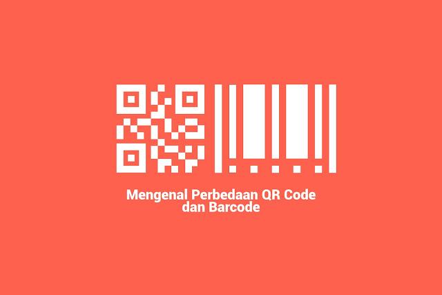 Mengenal Perbedaan QR Code dan Barcode
