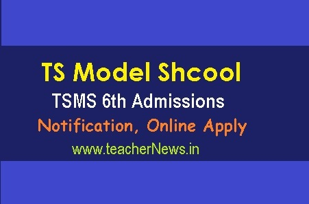 Telangana Model School Notification For 6th Admissions 2019 –Online Apply TSMS Admissions
