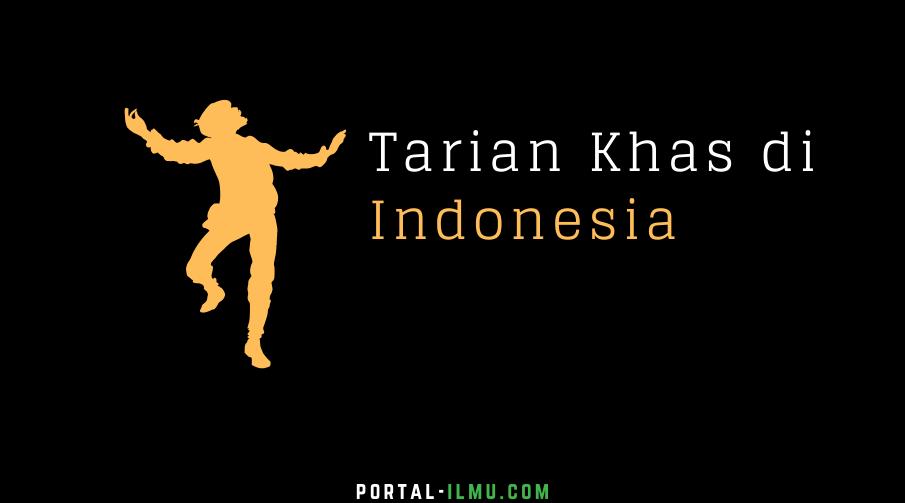 Macam-Macam Tarian Khas dan Senjata Tradisional di Indonesia
