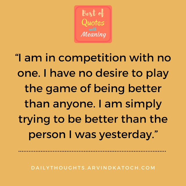 daily thought, competition, better,