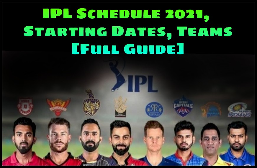 Vivo IPL 2021 Schedule, date and Timing