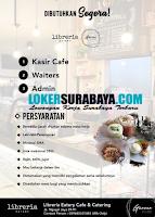 Loker Surabaya Terbaru di Libreria Eatery Cafe and Catering November 2019