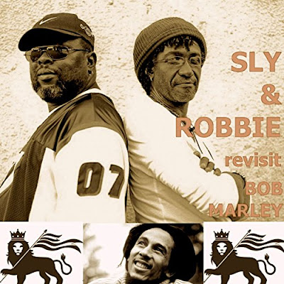 SLY & ROBBIE - Revisit Bob Marley (2017)