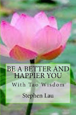<b>Be A Better And Happier You With Tao Wisdom</b>
