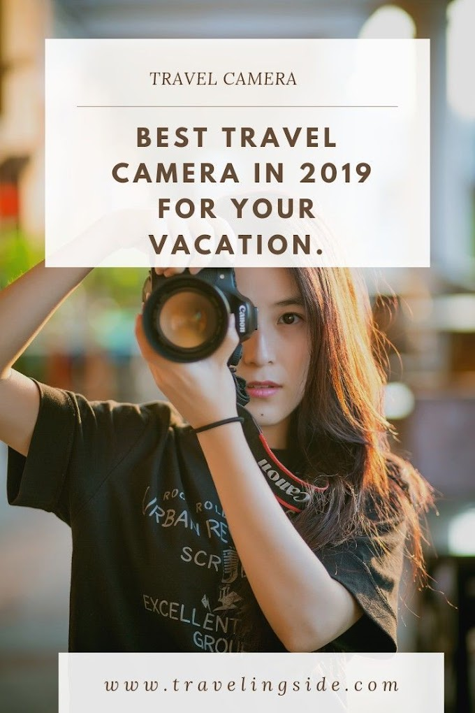 What's the Best Travel digital Camera in 2019?