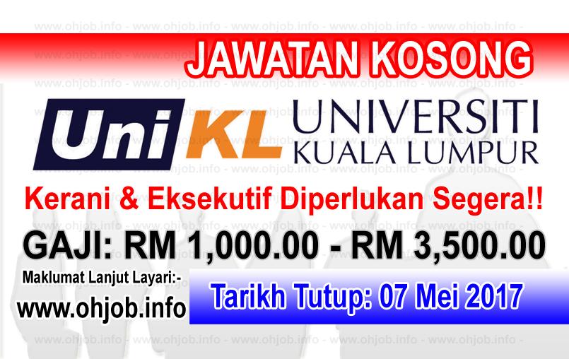 Jawatan Kerja Kosong UniKL - Universiti Kuala Lumpur logo www.ohjob.info mei 2017