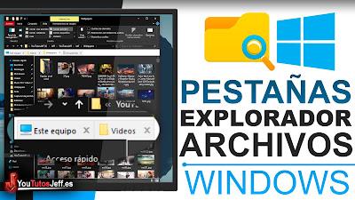 Poner Pestañas en Explorador de Archivos Windows