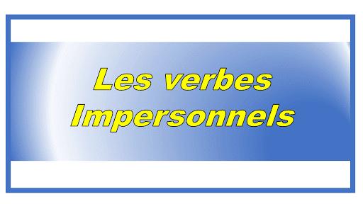 Qu'est-ce qu'un verbe impersonnel ?