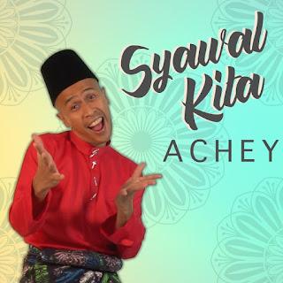 Achey - Syawal Kita MP3