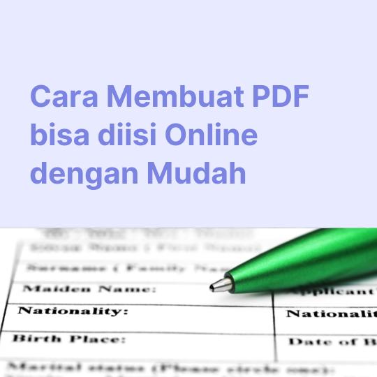 Cara Membuat PDF bisa diisi Online dengan Mudah di JotForm