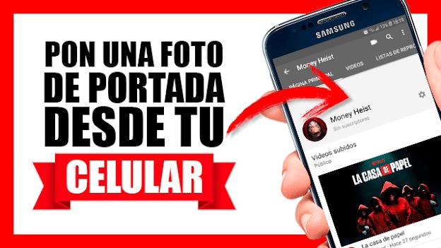 ¿Cómo poner un banner en Youtube desde tu celular?