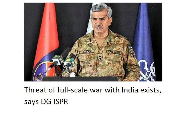 Kërcënimi i luftës në shkallë të plotë ekziston, thotë DG ISPR